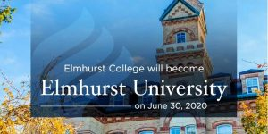Truong Dai hoc Elmhurst University-become University in 2020
